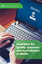 Guidelines for Quality Assurance and Accreditation of MOOCs | MOOC Massive Online Open Courses | Scoop.it