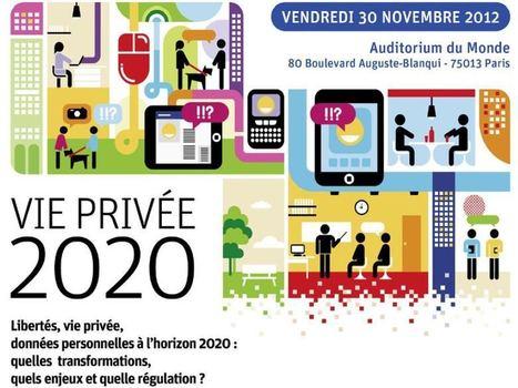 Vie privée 2020, une passionnante conférence CNIL sur les enjeux autour des données personnelles   Auto-entrepreunariat et web   Scoop.it