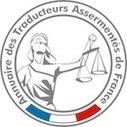 Présentation de l'Annuaire des traducteurs assermentés de France 2017. | French law for non french-speaking patrons - Legal translation tools | Scoop.it