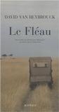 .:: David Van Reybrouck .::. Le Fléau ::. Lecture/Ecriture | Critique littéraire | Scoop.it