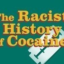 INFOGRAPHIC: The Racist History of Cocaine IN USA | Alcohol and Other Drug Infographics | Scoop.it
