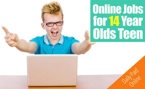 6 Online Jobs For 14 Year Olds Make Money As