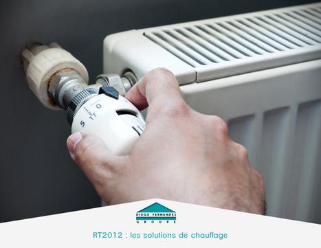 RT2012 : les solutions de chauffage   La Maison BBC (Basse consommation)   Scoop.it