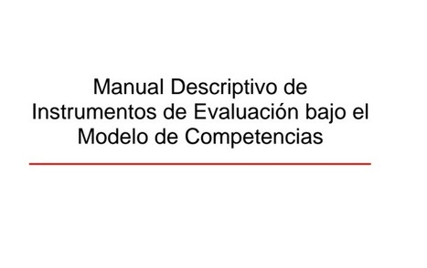 Instrumentos de Evaluación por Competencias – Manual Descriptivo | eBook | desdeelpasillo | Scoop.it