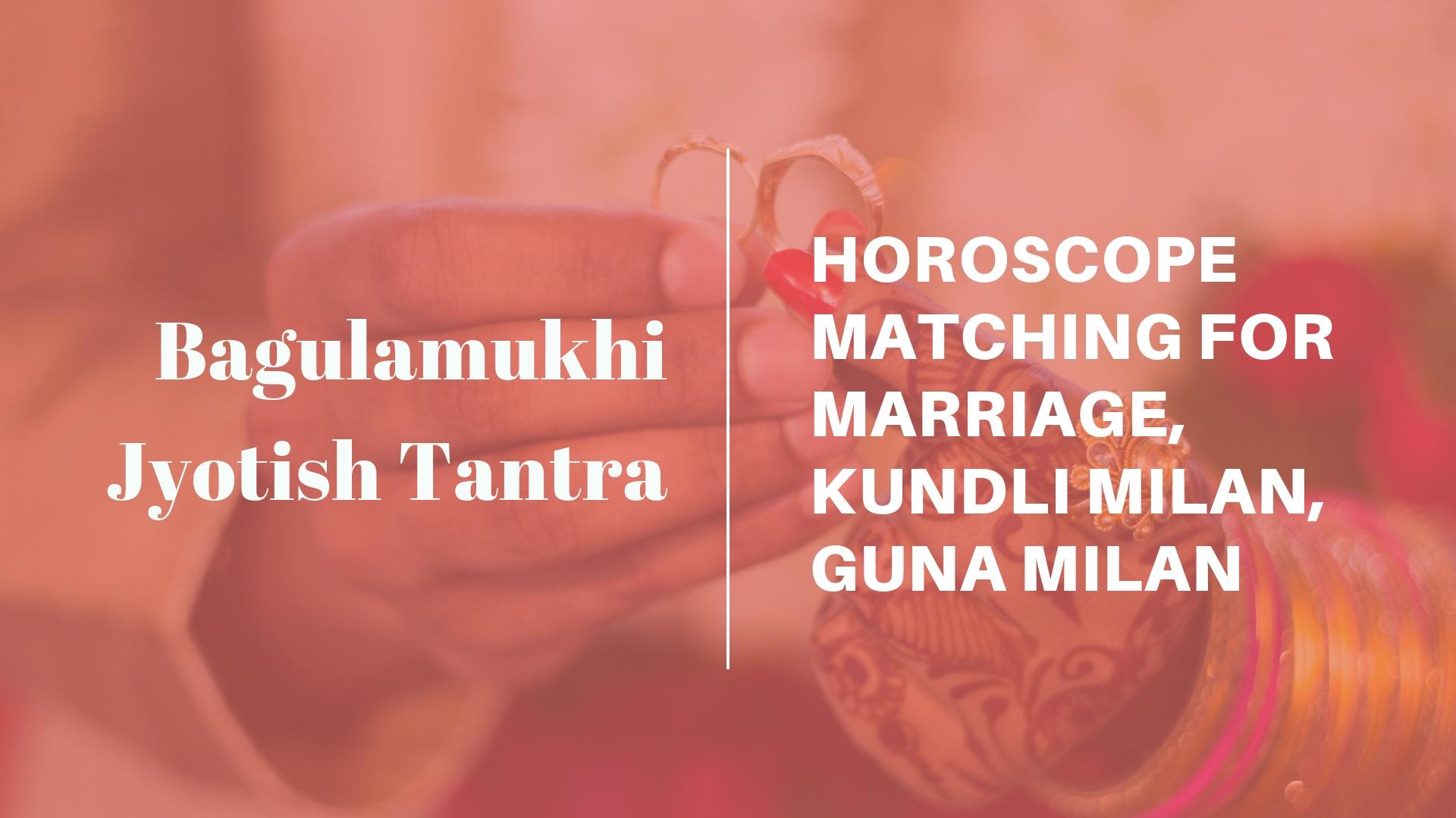 Horoscope Matching for Marriage, Kundli Milan,