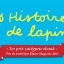 Les Histoires de lapin récompensées au Prix du numérique Enfant Magazine 2013! | europa apps | Livres numériques et applications pour enfants | Scoop.it
