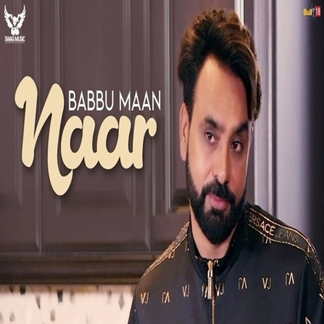 Naar Mp3 | Babbu Maan (Full Song) Download | Mr