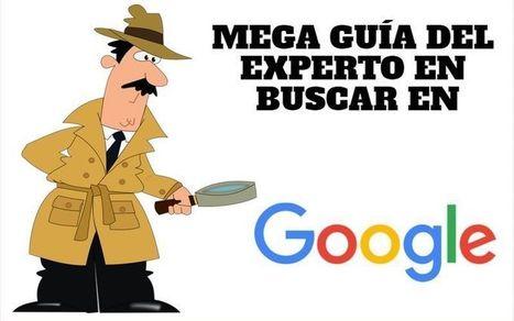 Mega Guía del Experto en buscar en Google (infografía) | SocialMedia | Scoop.it