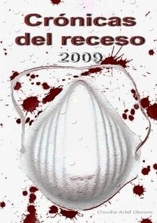 Crónicas del receso 2009 | Humano Digital por Claudio Ariel Clarenc | Conocimiento libre y abierto- Humano Digital | Scoop.it