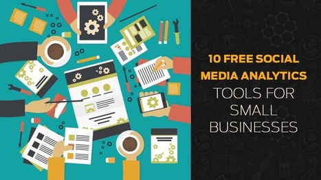 10 Free Social Media Analytics Tools for Small Businesses | Planning | Scoop.it
