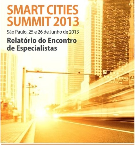 Blog do Vasco: Relatório do Summit Smart Cities | Urban Life | Scoop.it
