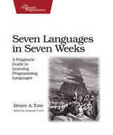The Pragmatic Bookshelf | Seven Languages in Seven Weeks | Learn to code | Scoop.it