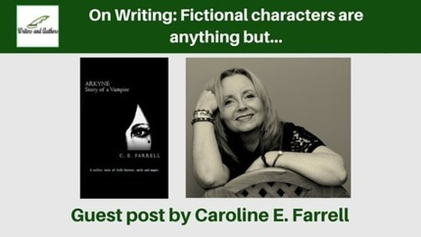On Writing: Fictional characters are anything but… | The Irish Literary Times | Scoop.it