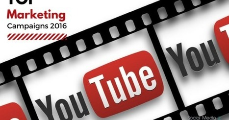 YouTube: le migliori campagne Marketing del 2016 | Crea con le tue mani un lavoro online | Scoop.it