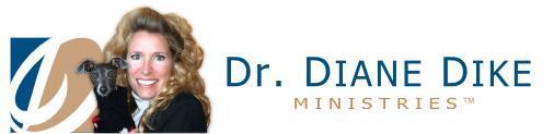 Dr. Diane Dike Ministry