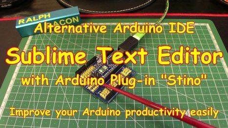Alternative Arduino IDE – Sublime Text Editor #ArduinoMonday | Raspberry Pi | Scoop.it