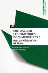 Mutualiser les pratiques documentaires : bibliothèques en réseau   Alerte sur les ouvrages parus   Scoop.it