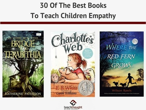 30 Of The Best Books To Teach Children Empathy - | TeachThought | Scoop.it