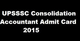 UPSSSC Consolidation Accountant Exams Admit Card 2015 Hall Ticket - All Exam News|Results|Exam Results|Recruitment 2015 | All Exam News | Scoop.it