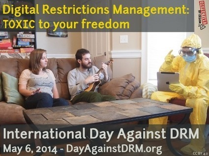 DRM : le 6 mai, journée internationale de lutte contre les verrous   Propriété intellectuelle et Droit d'auteur   Scoop.it
