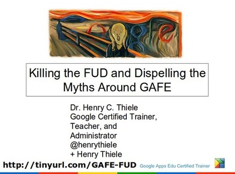 Removing the Fear Uncertainty and Doubt - GoogleApps for Education | Common Core & You | Scoop.it