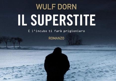"""Libri thriller psicologici: recensione de """"Il superstite""""   Scrivere e leggere thriller psicologici   Scoop.it"""