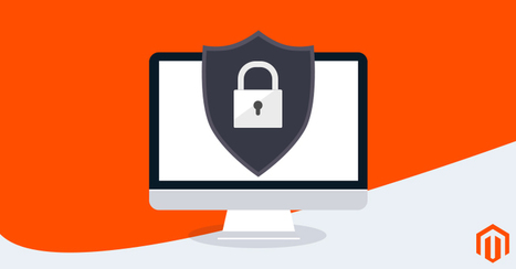 Easy Guide to Improve Your Magento Store's Security   Magento Development   Scoop.it