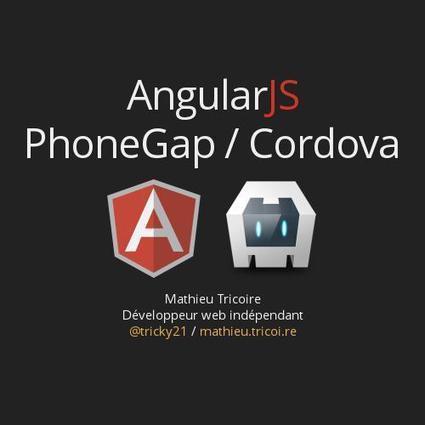 AngularJsPhoneGap / Cordova by tricky21   angularjs   Scoop.it