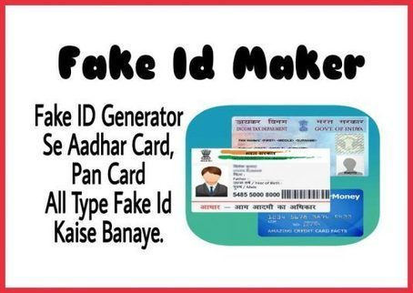 Fake ID Generator Se Aadhar Card, Pan Card All ...