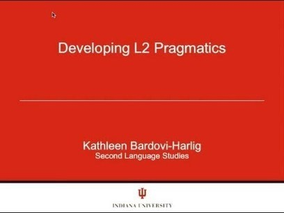 Developing L2 Pragmatics: Kathleen Bardovi-Harl... | David Bradshaw ESOL | Scoop.it