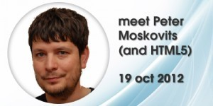 Peter Moskovits, HTML 5 le 19 octobre 2012 à 16H00 à La Cantine Toulouse | La Cantine Toulouse | Scoop.it