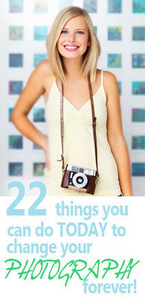 22 Things You Can Do Today to Change Your Photography Forever | Photography-Digital-iPhone-DSLR | Scoop.it