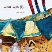 Waar was jij.. - Pietersma H. | Christelijke Kunstboeken | Scoop.it