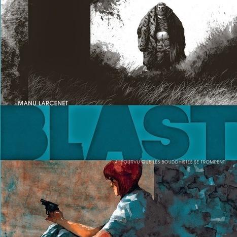 Blast, la face noire de Manu Larcenet | To Art or not to Art? | Scoop.it
