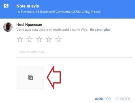 Google Local et Maps acceptent 1 photo ou 1 vidéo dans les avis locaux | Etourisme et social média | Scoop.it