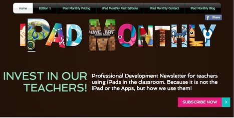 iPad Monthly | professional development | teachers | ipads | resource | mrpbps iDevices | Scoop.it