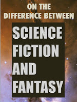The Difference Between Science Fiction and Fantasy? | Speculations on Science Fiction | Scoop.it
