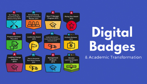 Digital Badges and Academic Transformation | The Daily Badger | Scoop.it