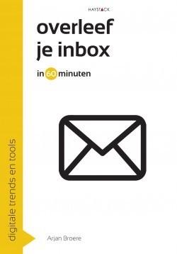 [Uitgelezen] Overleef je mailbox.. (in 60 minuten)  #review #boek #video + WIN! | Rwh_at | Scoop.it