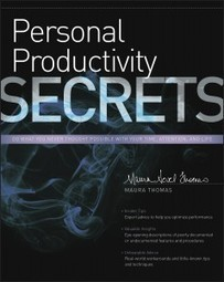 Personal Productivity Secrets Book by Maura Thomas   time management   Scoop.it