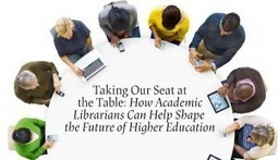 Academic Librarians On Taking Their Seats at the Table | ALA Annual 2016 | 21st Century Information Fluency | Scoop.it