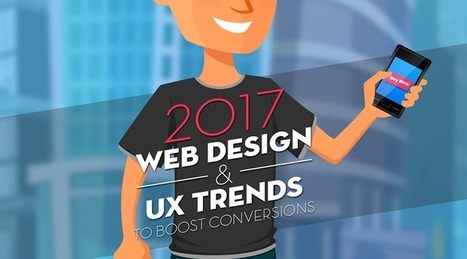 Infographic: 2017 Web Design & UX Trends to Boost Conversions  | El Mundo del Diseño Gráfico | Scoop.it