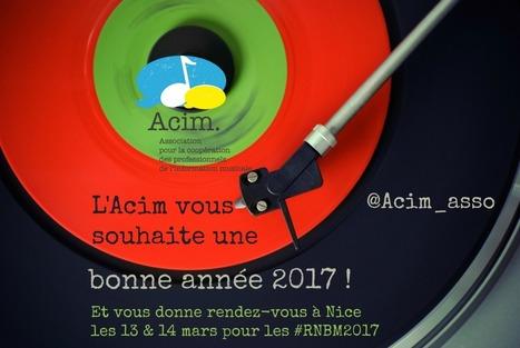 L'ACIM vous souhaite une bonne année 2017 et vous donne rendez-vous à Nice les 13 & 14 mars pour les #RNBM2017 | Musique en bibliothèque | Scoop.it