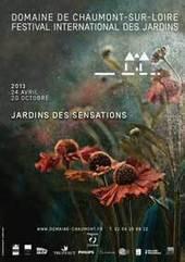Les Jardins de Chaumont-sur-Loire : Festival Edition 2013 | Tourisme en Touraine | Scoop.it