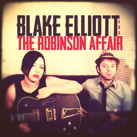 WNMC Favorites of 2014: #3. Blake Elliot & the Robinson Affair | WNMC Music | Scoop.it