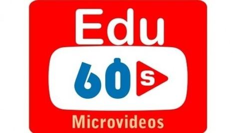 #Edu60s, Proyecto colaborativo para compartir microvideos educativos | Profesoronline | Scoop.it