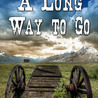 A Long Way to Go by June Bryan Belfie