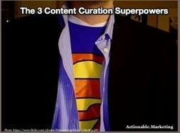 The 3 Content Curation Superpowers - Heidi Cohen | How Tech Will Transform the Traditional Classroom | Scoop.it