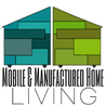 Mobile & Manufactured Home Living