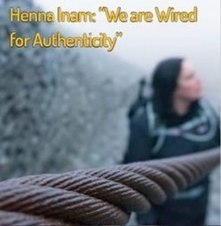 "Henna Inam: ""We are Wired for Authenticity""  